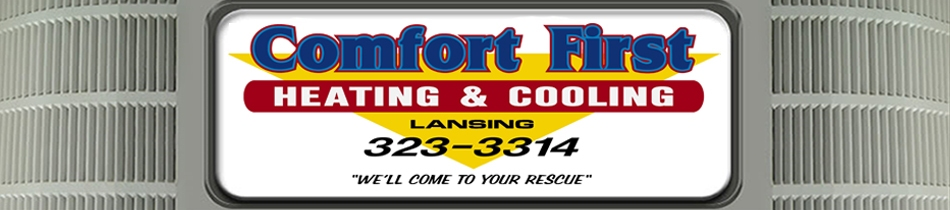 Comfort First AC repair service in Lansing MI.